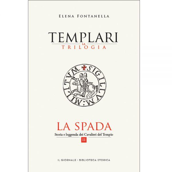 LA SPADA - Vol. 2 Templari